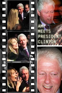 Amy Meets President Clinton
