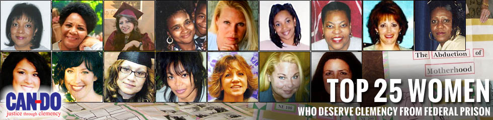 CAN-DO Top 25 Women Deserving Clemency
